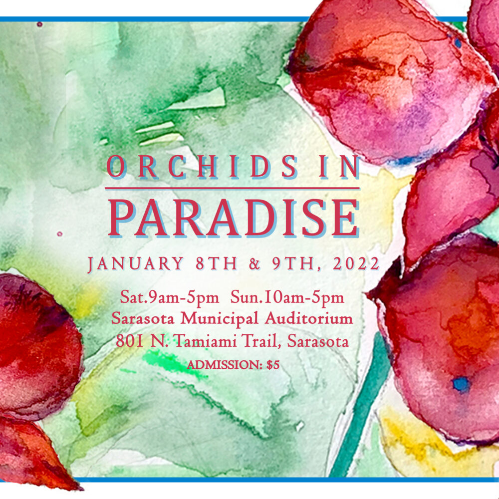 2022 Show and Sale – Orchids in Paradise